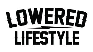 Lowered Lifestyle